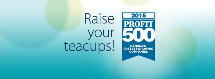 Steeped Tea ranked 20 on the 2015 PROFIT 500 list! Cheers to you!