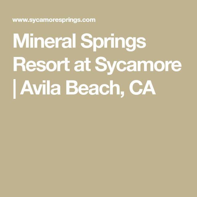 Mineral Springs Resort at Sycamore | Avila Beach, CA
