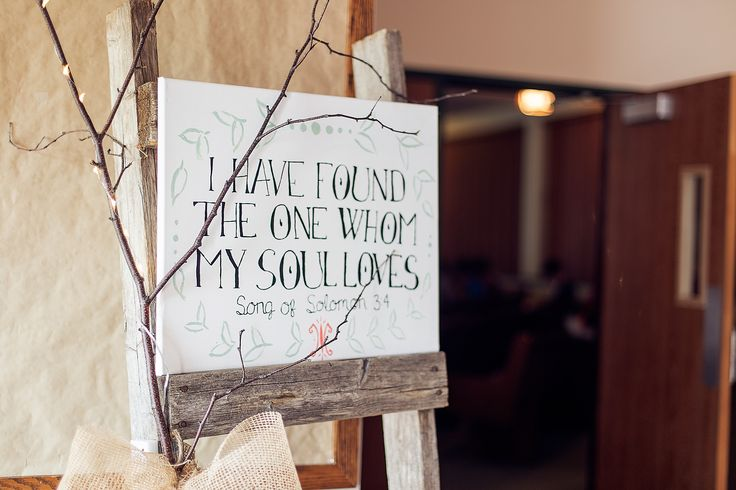 "DIY canvas painting by myself; ""I have found the one whom my soul loves"" atop rustic wooden ladder; Photo cred: Hillary McCormack Photography"