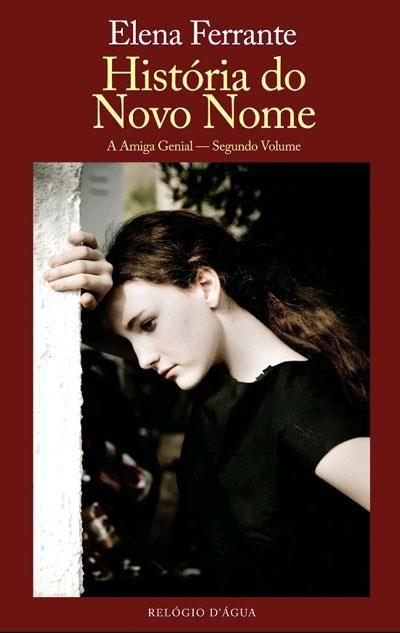 História do Novo Nome , Elena Ferrante. Compre livros na Fnac.pt
