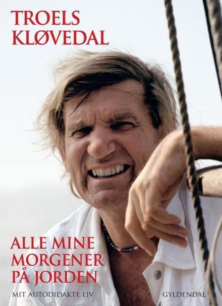 Læs om Alle mine morgener på jorden - Mit autodidakte liv. Udgivet af Gyldendal. Bogens ISBN er 9788702253993, køb den her