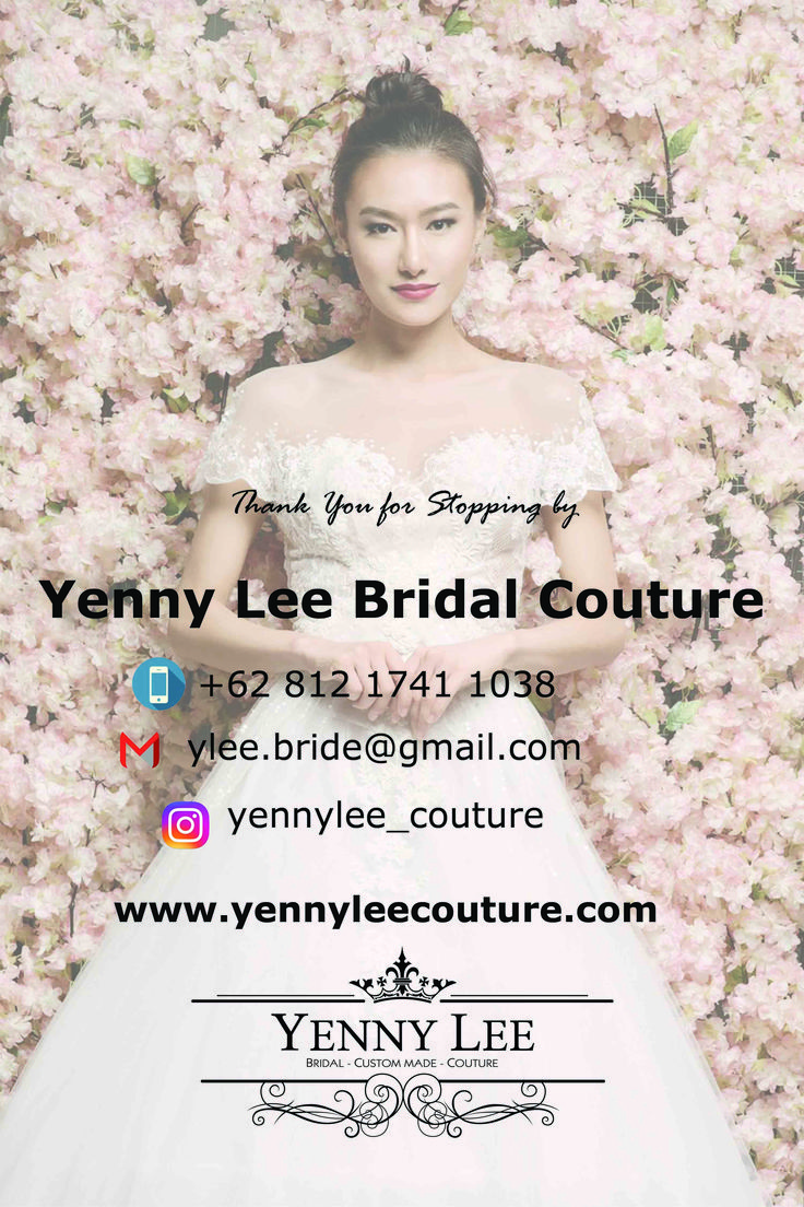 Come and book on 7,8,9 Oct 2016 only at PRPP Semarang for super special offering Xoxo, Yenny Lee Bridal Couture Phone : +62 812 1741 1038 Email : ylee.bride@gmail.com Instagram : @yennylee_couture …