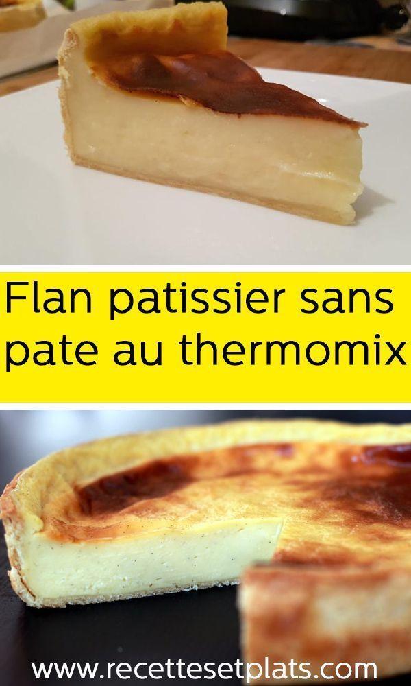 Flan Patissier Sans Pate Thermomix : patissier, thermomix, Patissier, Thermomix, #flanpatissier, Desserts,