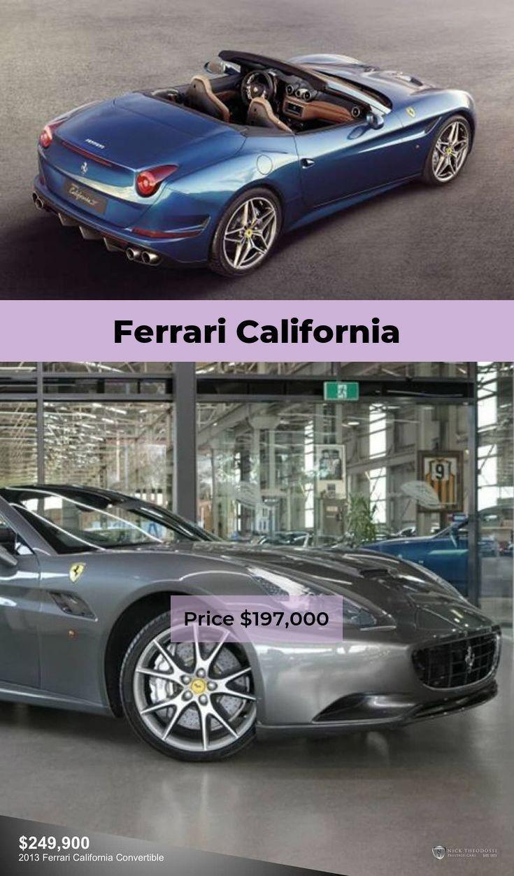 Ferrari California Price 197000 Ferraricalifornia30 Ferrari California Ferrari Good Looking Cars