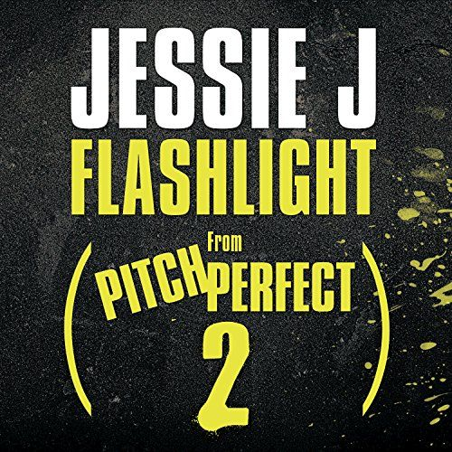 """Flashlight (From """"Pitch Perfect 2"""" Soundtrack) - http://flashlights.nationalsales.com/flashlight-from-pitch-perfect-2-soundtrack-2/"""