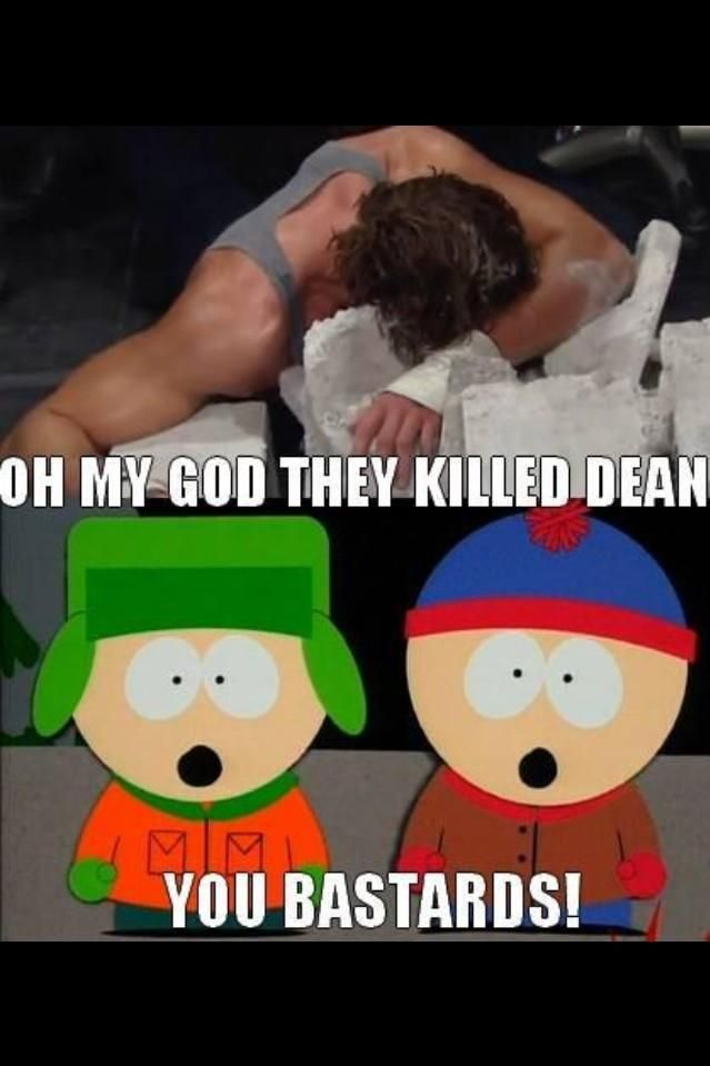 This was so me when that happen... I hope Dean is okay
