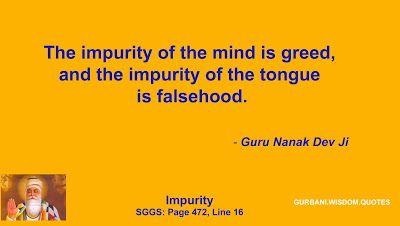 GURBANI.WISDOM.QUOTES (SGGS): Quote 90 - Guru Nanak Dev Ji (Impurity)