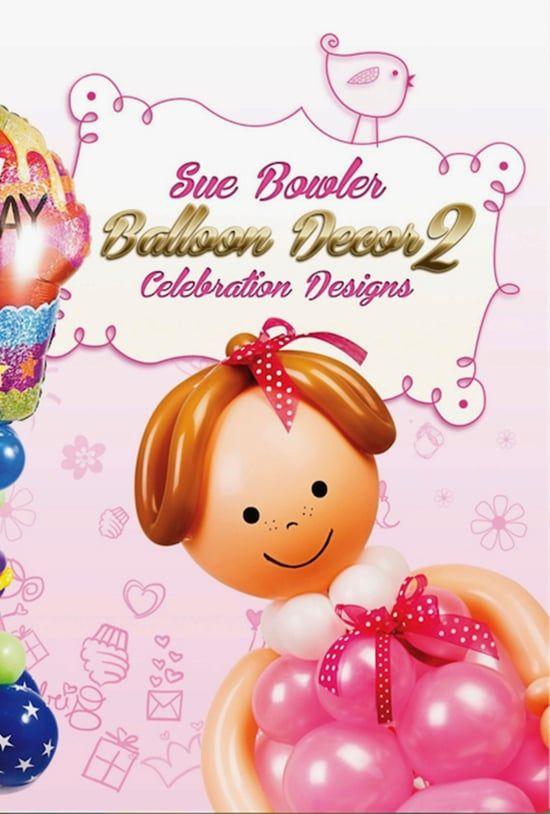 Watch Sue Bowler Balloon Decor 2 Online Vimeo On Demand On Vimeo