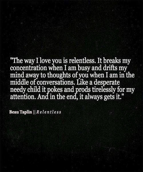 It Always Gets It - Love Quote