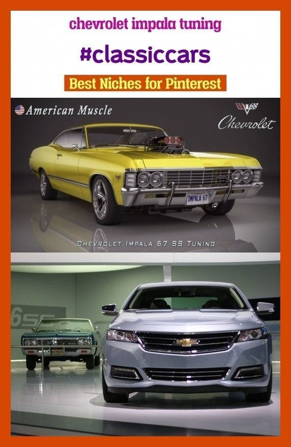 Chevrolet Impala Tuning Chevrolet Impala In 2020 Klassische