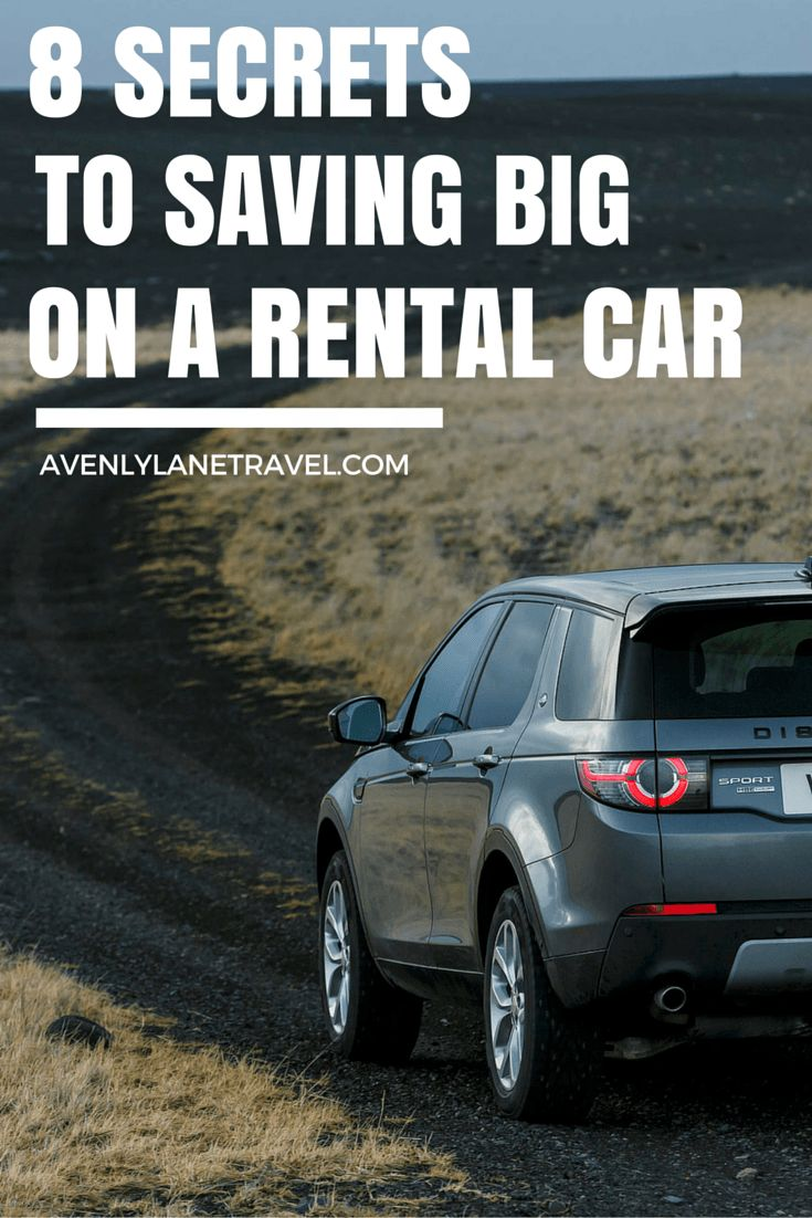 8 secrets to saving big on a rental car
