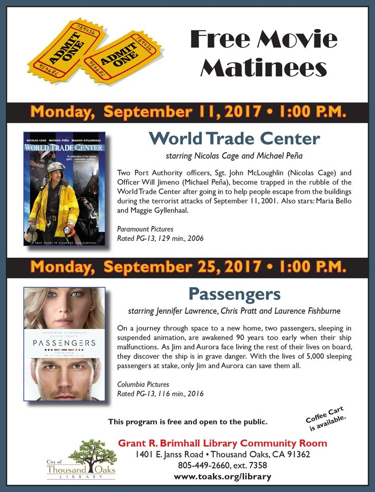 """Thousand Oaks Library's FREE MOVIE MATINEES for September 2017 are """"World Trade Center"""" on Monday, Sept 11 and """"Passengers"""" on Monday, Sept 25. Both are at 1pm at the Grant R. Brimhall Library, 1401 E. Janss Road, Thousand Oaks. www.toaks.org/library"""