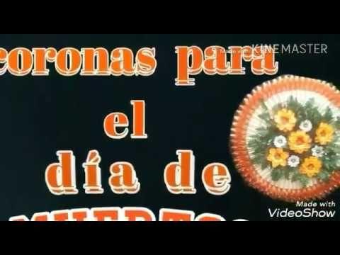 CORONAS PARA EL DÍA DE LOS DIFUNTOS - YouTube