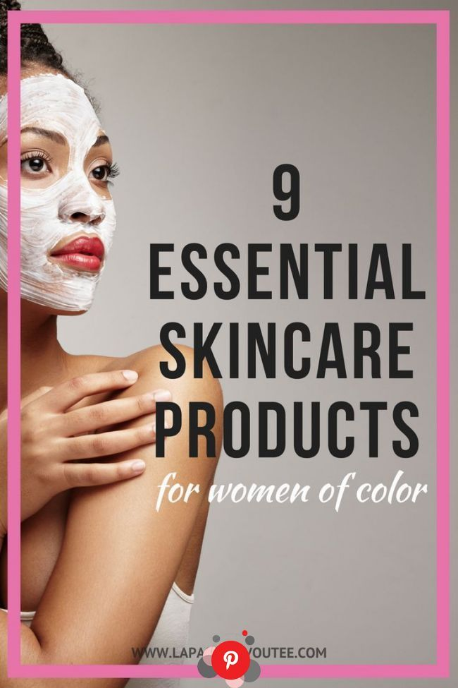 The Best Skincare Products Every Black Girl Should Use Best Skincare Products Black Skin Care Skin Care In 2020 Best Skincare Products Black Skin Care Skin Care