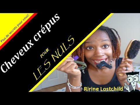 CHEVEUX CREPUS POUR LES NULS: Le guide de la débutante! Tout savoir! - YouTube