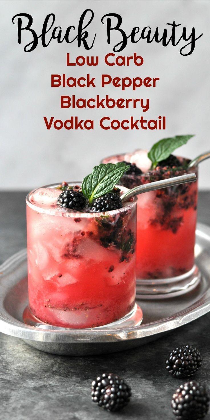Black Beauty Low Carb Black Pepper Blackberry Vodka Cocktail Recipe Low Carb Vodka Drinks Low Carb Cocktails Low Carb Drinks