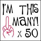 50th+Birthday+Sayings | 50th birthday funny t shirt middle finger i m this