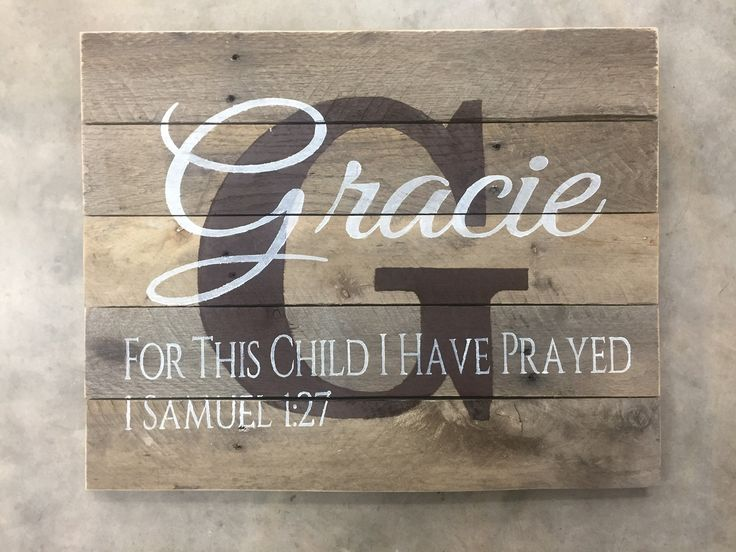 Custom Wood Name Sign, Personalized Baby Gift, Personalized Nursery Sign, Nursery Name Sign, Rustic Nursery, For this child I have prayed by TheNaughtyMutt on Etsy