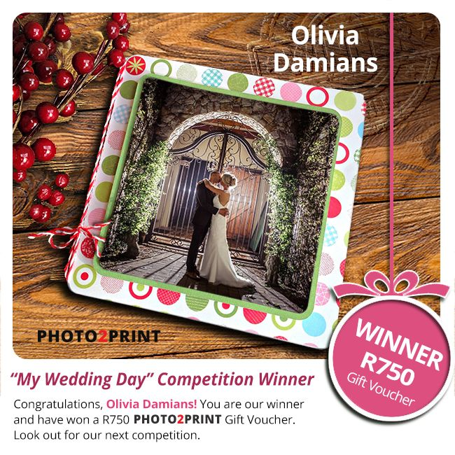 """Congratulations to the winner of our """"My Wedding Day"""" Photo Competition, Olivia Damians!  You have won a R750 Photo2Print Gift Voucher. Be on the look-out for our next competition. #congrats #yourawinner"""