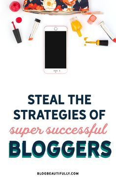 Level up your blog by stealing these 10 strategies from super successful bloggers! Blog tips from http://blogbeautifully.com