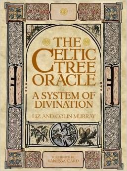 The Celtic Tree Oracle: A System of Divination - Mind, Body & Spirit - Books