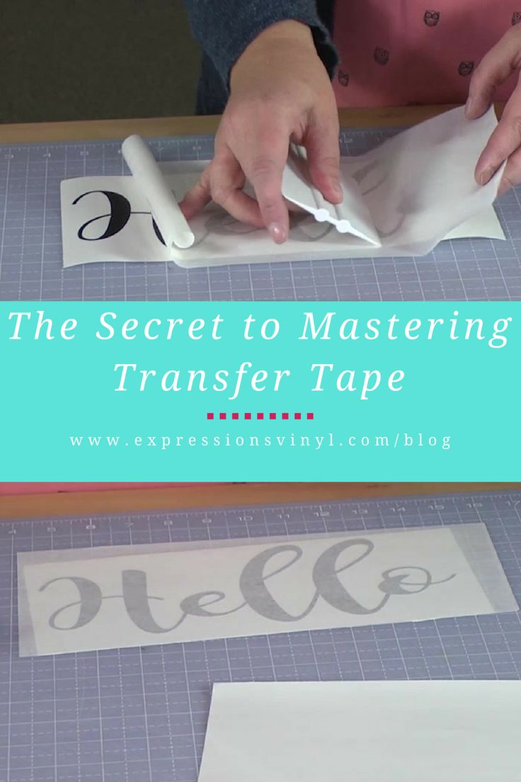The Secret to Mastering Transfer Tape / Expressions Vinyl Blog