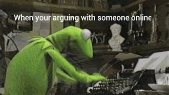 when you are arguing...