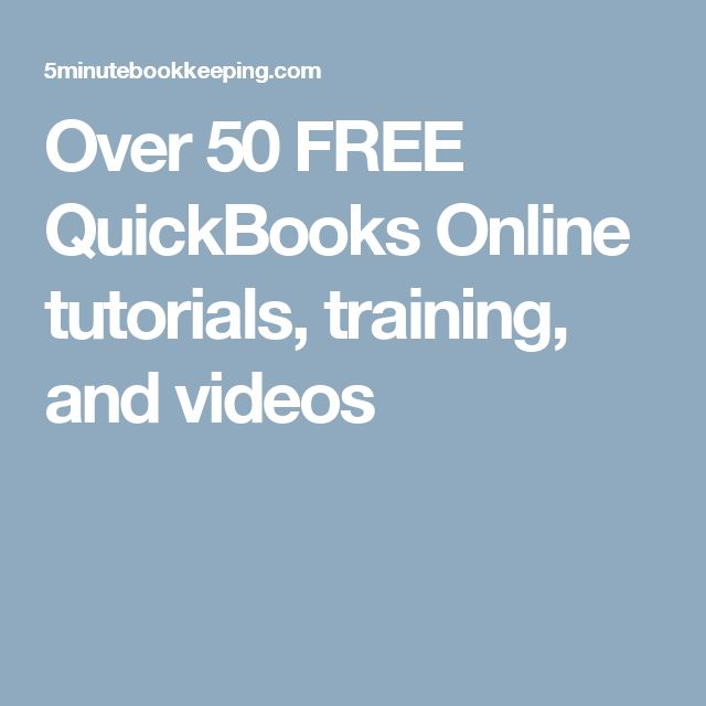 Over 50 FREE QuickBooks Online tutorials, training, and videos