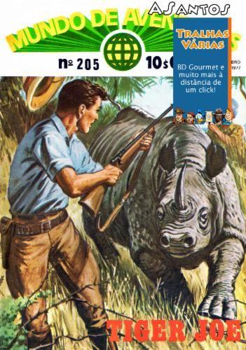 Mundo de Aventuras S2 205: Tiger Joe (1977)   Titulo: Mundo de Aventuras S2 205: Tiger Joe (1977) Formato(s): CBR Idioma(s): PT-PT Scans: ASantos Restauro: ASantos Num. Paginas: 47 Resolucao (media): 1266 x 1826 Tamanho: 33.39MBDownloadAgradecimentos: Obrigado ao/a ASantos pelo trabalho de digitalizacao e tambem ao/a ASantos pelo restauro!  MUNDO de AVENTURAS serie 2 n.205 1 de Setembro de 1977 - TIGER JOE: Os Homens Leopardo 1/2 (BD) - O regresso de Ayesha 6/14 (BD) destacavel - Escola de…