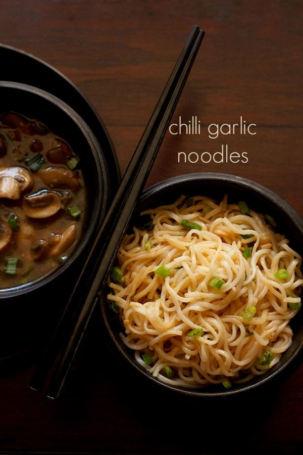 chilli garlic noodles recipe with step by step photos - easy to prepare spiced chinese chilli garlic noodles recipe. this recipe has noodles spiced up with garlic, dry red chilies and red chili sauce.