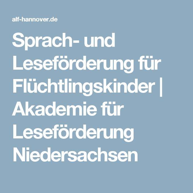 Sprach- und Leseförderung für Flüchtlingskinder   Akademie für Leseförderung Niedersachsen