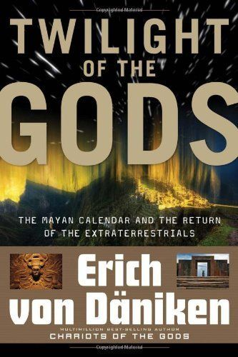 Twilight Of The Gods : The Mayan Calendar and the Return of the Extraterrestrials by Eric von Daniken (2010) Paperback null http://www.amazon.com/dp/B00OVMKU0I/ref=cm_sw_r_pi_dp_Zagkvb0151S21