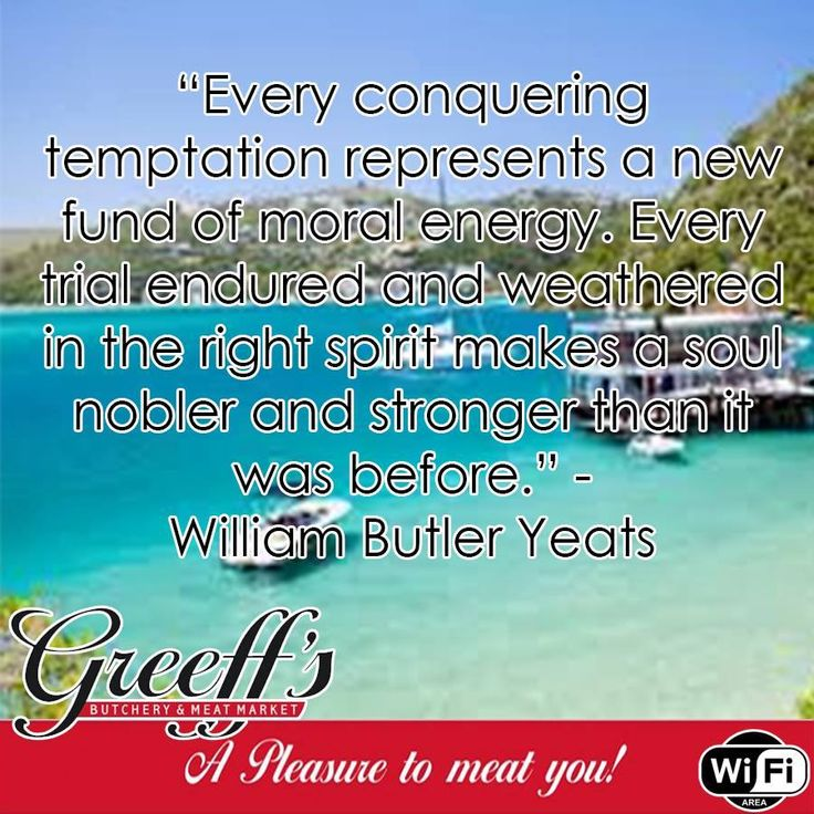 """Every conquering temptation represents a new fund of moral energy. Every trial endured and weathered in the right spirit makes a soul nobler and stronger than it was before."" -William Butler Yeats. #Sunday #motivation"