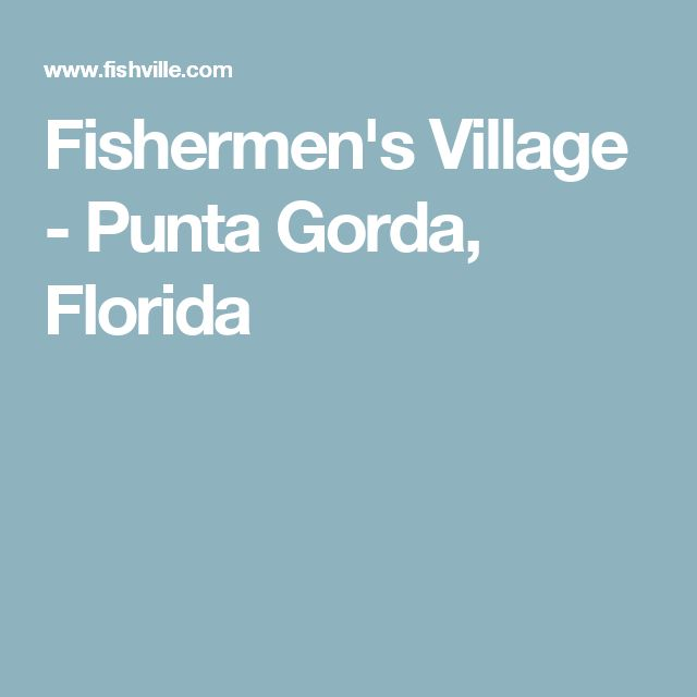 Fishermen's Village - Punta Gorda, Florida