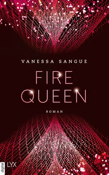 Fire Queen Ebook By Vanessa Sangue - Rakuten Kobo In 2020 ...