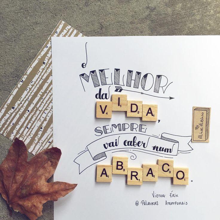 Sobre abraços ❤️ . Frase do Victor Erik do @palavrasatemporais  .  #typespire #goodtype #thedailytype #thedesigntip #handlettering #lettering #typography #typeveryday #handmadefont #creativity #design #byalinealbino #frases #quote #PalavrasAtemporais #abraço