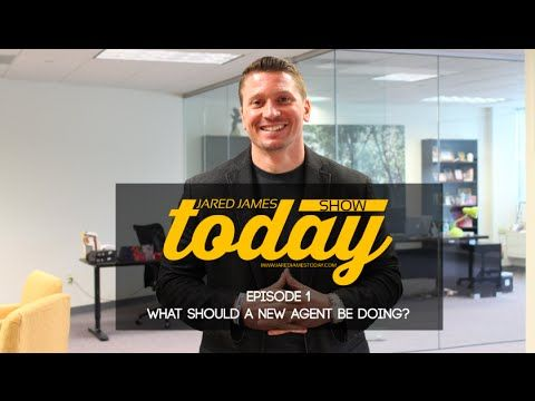 Jared James Today Show- Episode 1 What Should a New Agent Be Doing? - YouTube