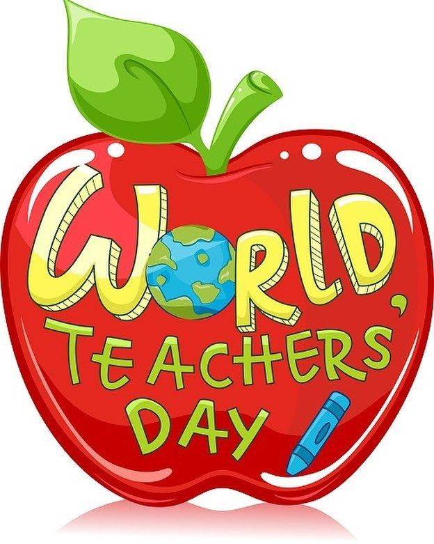 October 5th 2019 Is World Teacher S Day World Teacher Day World Teachers Teachers Day