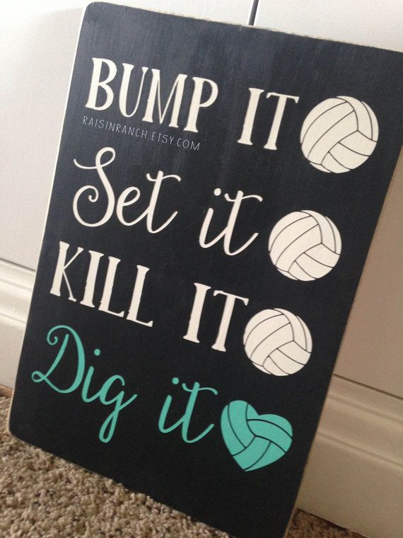 Bump it Set it Kill it Dig it Volleyball Sign // by RaisinRanch