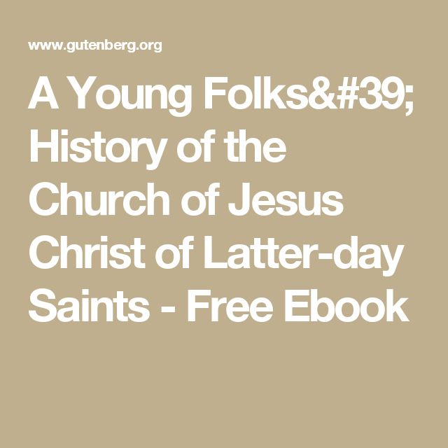 A Young Folks' History of the Church of Jesus Christ of Latter-day Saints - Free Ebook