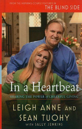 In a Heartbeat: How Cheerful Giving Can Change the World (Thorndike Nonfiction) by Leigh Anne Tuohy,http://www.amazon.com/dp/1410429229/ref=cm_sw_r_pi_dp_8Aojsb15MN97RCCX