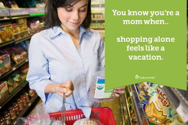 You know you're a mom when...