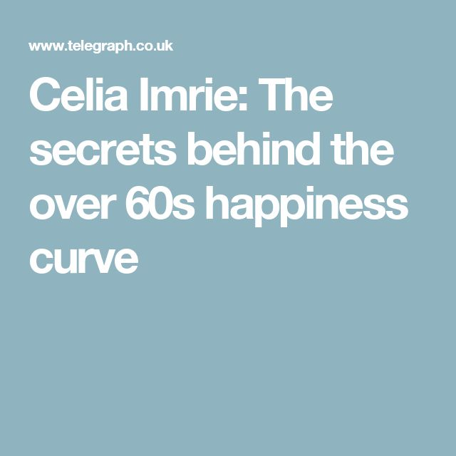 Celia Imrie: The secrets behind the over 60s happiness curve