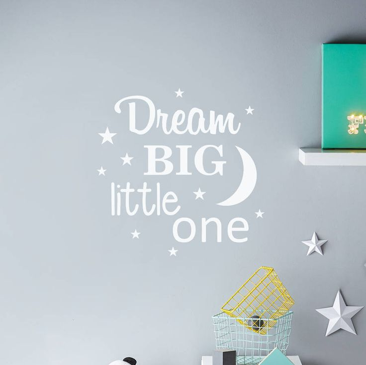 U0027Dream Big Little Oneu0027 Wall Sticker