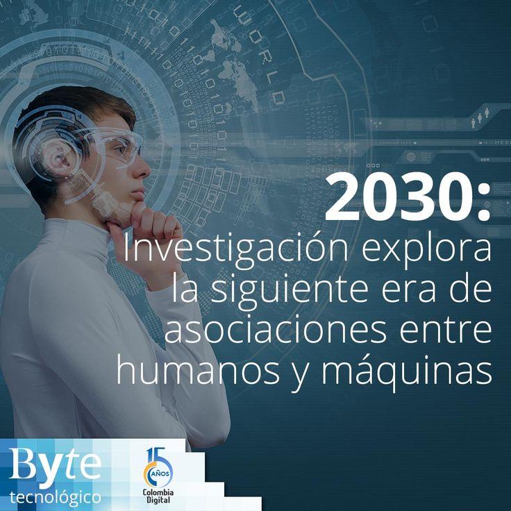 2030: Investigación explora la siguiente era de asociaciones entre humanos y máquinas. https://goo.gl/N9VwcJ