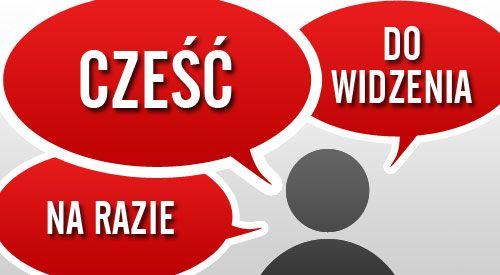 Hello and goodbye in Polish