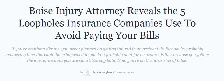 https://storify.com/boiseinjurylaw/boise-injury-attorney-reveals-the-5-loopholes-insu boise personal injury attorney -  boise personal injury lawyer