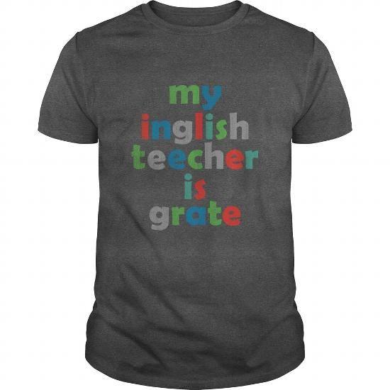Cool MY ENGLISH TEACHER T-Shirts