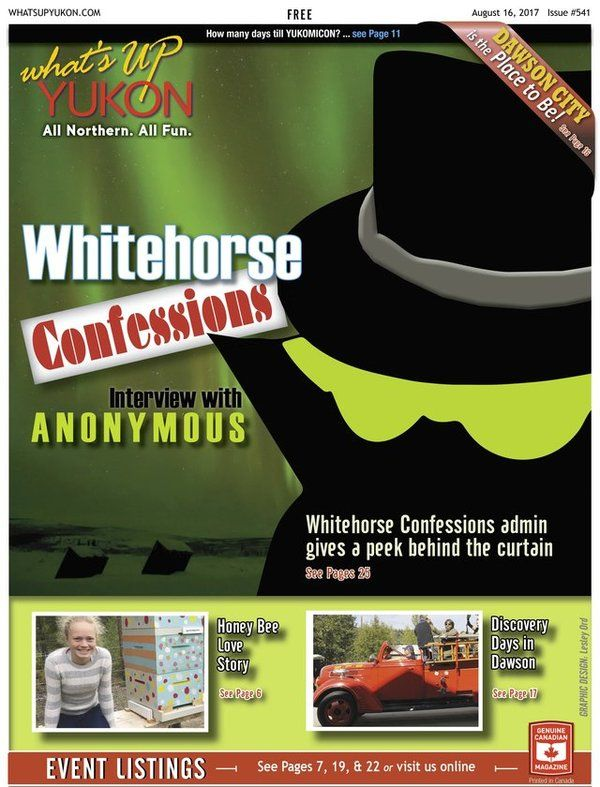 Interview with Anonymous - Whitehorse Confessions Facebook page https://goo.gl/GeSXGr
