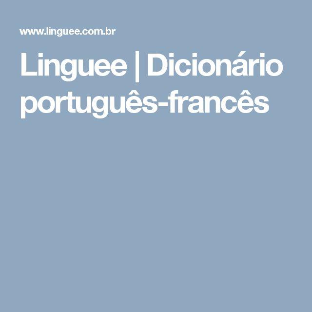 Linguee | Dicionário português-francês